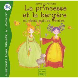 La princesse et la bergère et 2 autres contes 5+