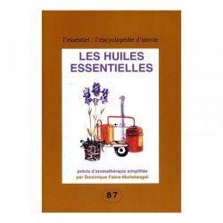 Les huiles essentielles, précis d'aromathérapie simplifiée