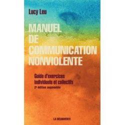 Manuel pratique de communication non violente