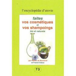 Faites vos cosmétiques et vos shampoings bio