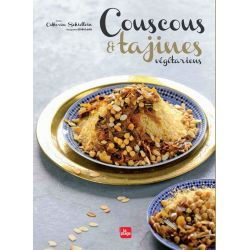 Couscous et tajines végétariens