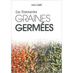 Ces étonnantes graines germées