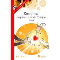 Emotions-enquête et mode d'emploi, Tome 2 7+