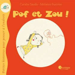 Pof et Zou !