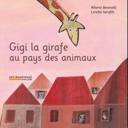 Gigi la girafe au pays des animaux