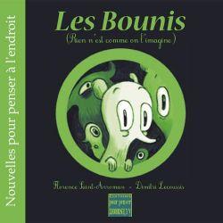 Les Bounis (Rien n'est comme on l'imagine) 10+