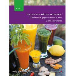 La cure zen detox aromatic, tome I _ Nelly Grosjean