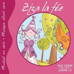 Ziza la fée CD comptines et petites histoires 3+