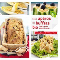 Mes apéros et buffets bio avec ou sans gluten, lactose...
