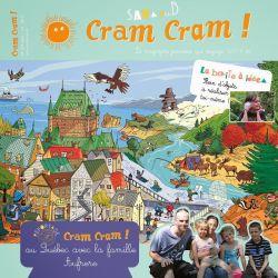 Cram cram au Québec 6-12 ans