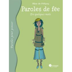"Paroles de fées: ""En quelques mots"" 10+"