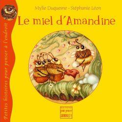 Le miel d'Amandine 5+