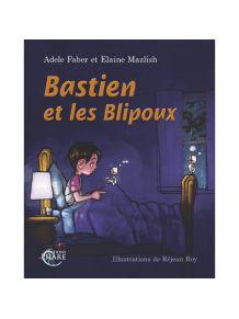 Bastien et les Blipoux 5+