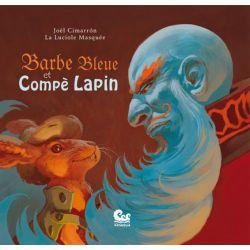 Barbe bleue et Compé Lapin 3ans et +