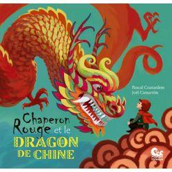 Chaperon rouge et le dragon de chine 5ans et +