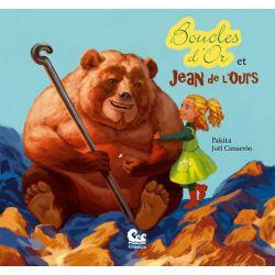 Boucle d'or et Jean de l'ours 3ans et +