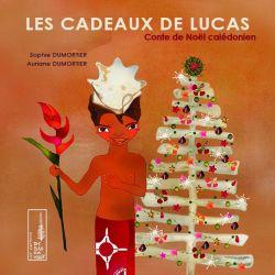 Les cadeaux de Lucas conte calédonien 5+