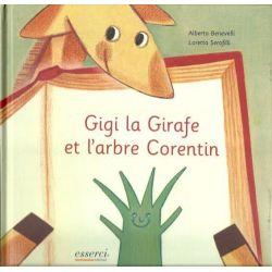 Gigi la girafe et l'arbre Corentin 5-10 ans