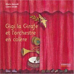 Gigi la Girafe et l'orchestre en colère jusqu'à 9 ans