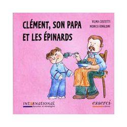 Clément son Papa et les épinards à partir de 3 ans