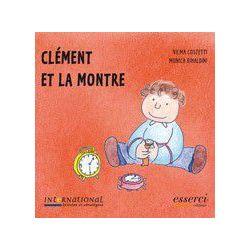 Clément et la montre à partir de 3 ans