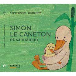 Simon le caneton et sa Maman, jusqu'à 5 ans