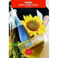 Huiles équilibre oméga-6/omega-3 Valérie Cupillard