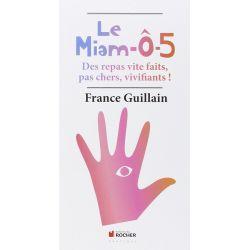 Le Miam-ô-5 de France Guillain