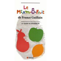 Le Miam-ô-Fruit de France Guillain