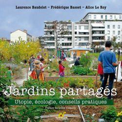 Jardins partagés utopie, écologie, conseils pratiques